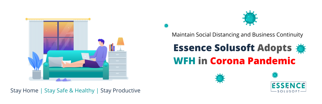 Work From Home - Essence Solusoft